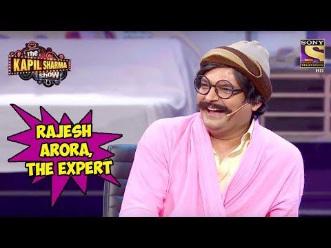 Rajesh Arora, The Expert - The Kapil Sharma Show