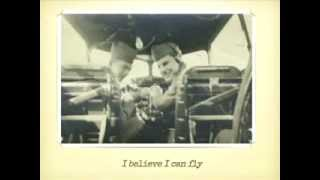I Believe I Can Fly: WWll 15th Air Force Tribute