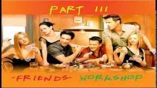 Изучение английского по фильмам с субтитрами Friends Workshop   Part 3