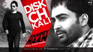 disc ch kalli full audio song sharry maan punjabi audio song collection speed records