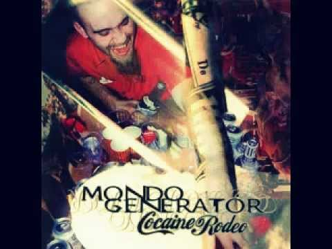 Mondo Generator - Cocaine Rodeo (Full Album)
