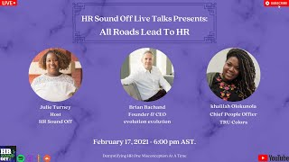 HR Sound Off Live Presents: All Roads Lead to HR