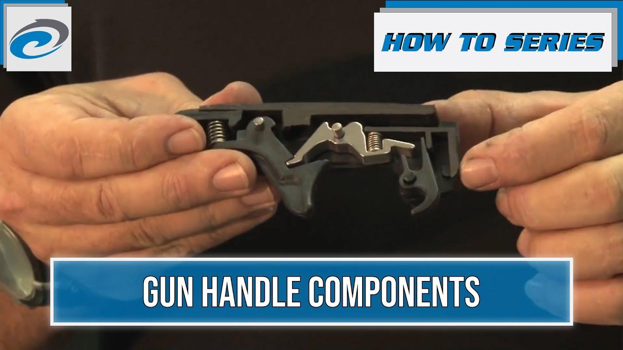 Rob Allen  U0026quot  How To U0026quot  Gun Handle Components