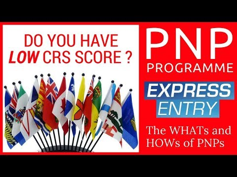 🇨🇦 Canada PNP Program Explained ( Express Entry 2018)