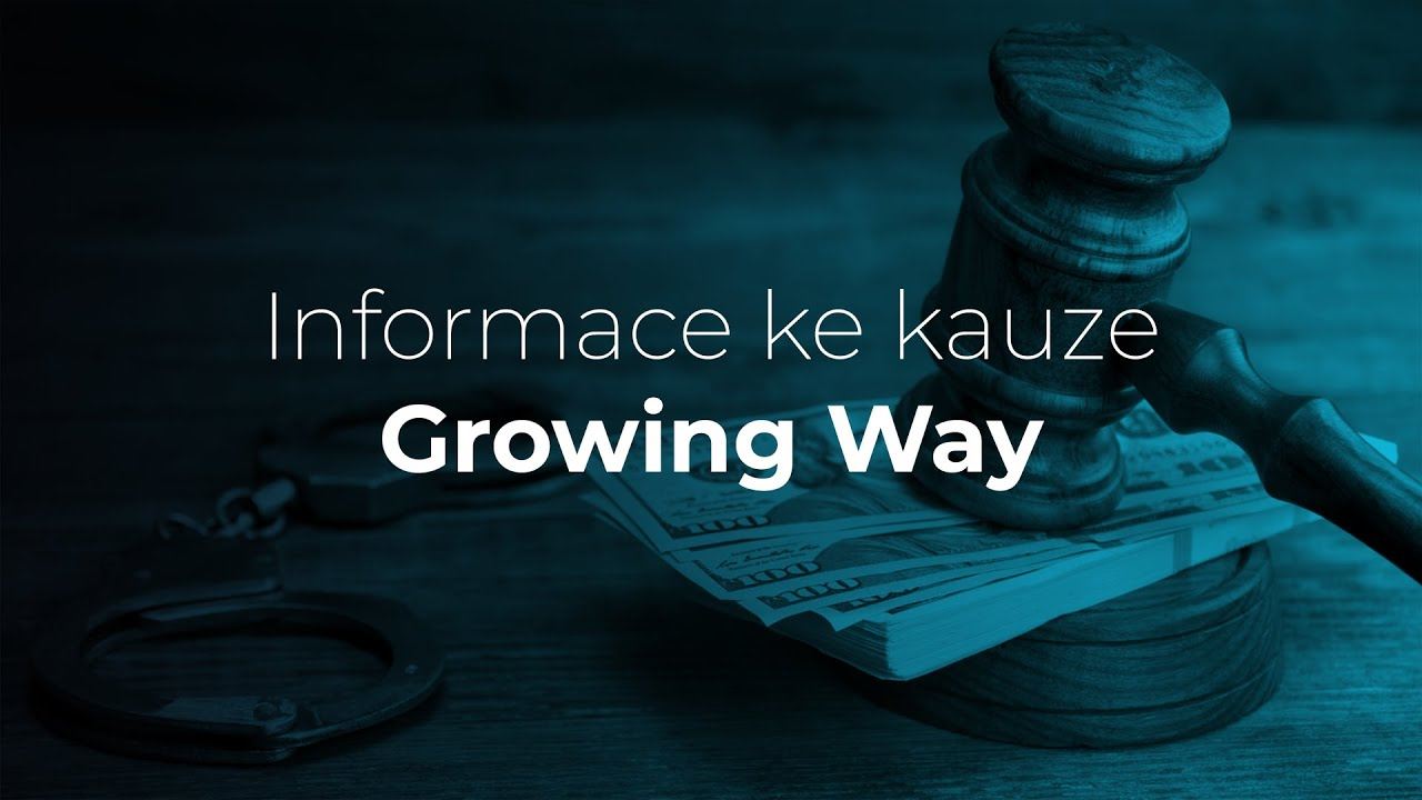 Informace ke kauze Growing Way