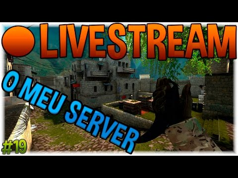🔴 Livestream #19 - O MEU SERVER !ip !connect !server