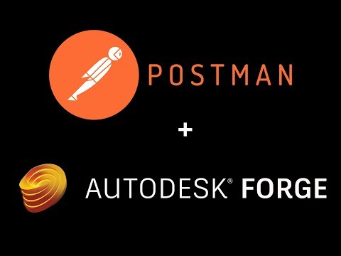 autodesk-forge-tutorial:-using-postman-with-3-legged-oauth-for-prototyping