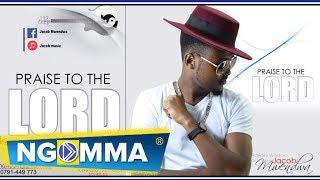 Jacob Mwendwa J B Praise To The Lord.mp3