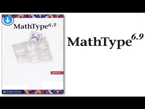 How to download install and use Mathtype 6.9 Microsoftword 2010