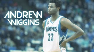 Andrew Wiggins MIX - Do What I Want [HD]