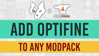 How to: Add OptİFine to ANY modpack! | 2021 Overwolf Curseforge