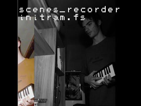 scenes_recorder - Initram.fs (Full Album)