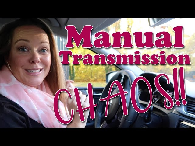 Manual Transmission CHAOS!!