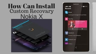 How to Install Costom Recovery in Nokia X mobile