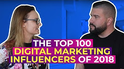 The Top 100 Digital Marketing Influencers of 2018