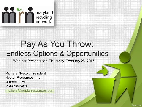 Pay As You Throw: Endless Options & Opportunities