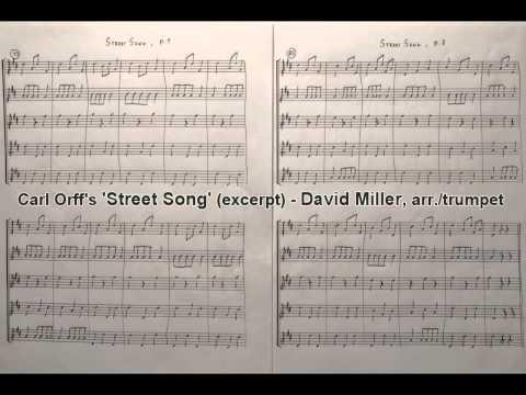 Carl Orff's 'Street Song' (excerpt) - David Miller, trumpet