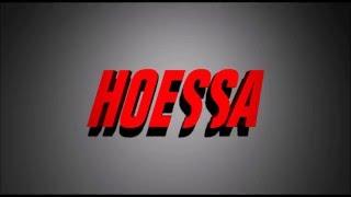 Hoessa - INTRO
