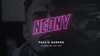 Paulie Garand - Neony feat. Miris (prod.Kenny Rough)