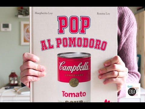 Libri d'arte per bambini: Pop al pomodoro