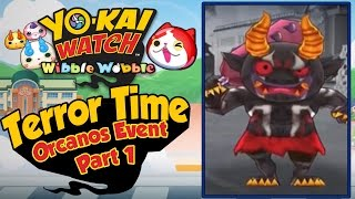 Yo-Kai Watch Wibble Wobble - Orcanos Terror Time Event Walkthrough Part 1! [iOS Android Gameplay]
