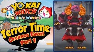 Yo-Kai Watch Wibble Wobble - Orcanos Terror Time Event Walkthrough Part 1! [iOS Android Gameplay]