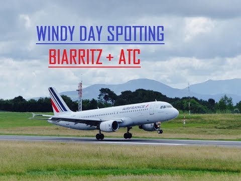 WINDY DAY AT BIARRITZ AIRPORT - SPOTTING