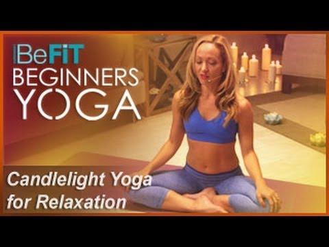 Candlelight Yoga for Relaxation & Meditation | BeFiT Beginners Yoga- Kino MacGregor