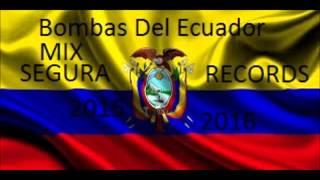 MIX CUMBIAS DEL ECUADOR (Bombas)