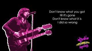 Cinderella - Don't Know What You Got (Till It's Gone) (Lyrics)