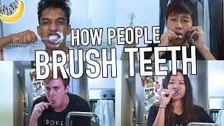 How People Brush Teeth