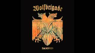 Wolfbrigade - Ride the Steel MP3