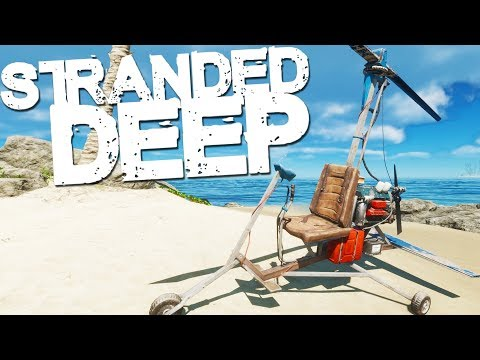 Stranded Deep | GYROCOPTER!!: ►Patreon: https://www.patreon.com/TheFoosterChannel ►Twitter: https://twitter.com/ThaFooster ►Twitch: https://www.twitch.tv/thafooster  Game Link - http://store.steampowered.com/app/313120/Stranded_Deep/  Production Music courtesy of Epidemic Sound: http://www.epidemicsound.com  About the Game: Engross yourself in an infinite procedurally generated world above and below that is never the same twice. Discoverer unique biomes ranging from lush colorful reefs to deep and dark trenches filled with hundreds of fully interactive marine wildlife. Take on swirling stormy waves or kick back and enjoy a calm sunset, all from a fully dynamic day/night weather system. Do you have the guts to take on Mother Nature and put your survival instincts to the test?  Stranded Deep hopes to create a whole new simulation genre by taking you on an adventure that will keep you wanting more. Supernatural horrors are a thing of the past, experience what a true horror is like.  DEVS: Beam Team Pty Ltd is an independent video game studio based in Brisbane, Australia. The team consists of two developers, Ben Massey and Sam Edwards.  Want New Channel Graphics? Check Out the link below!   Twitter: https://twitter.com/DanielHgraphics  My PC Specs: CHASSIS - Corsair 400C Mid-Tower MOBO - Asus X99-A CPU - Intel Core i7 6800K