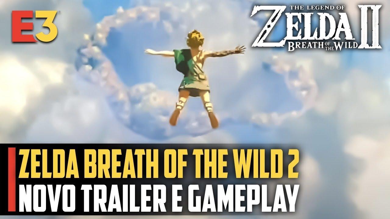 Zelda: Breath of the Wild 2 NOVO trailer e gameplay