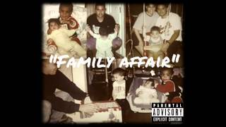 FamTree- Family Affair (Prod. by Stereotype)