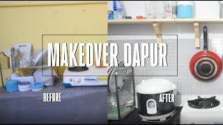 Makeover Kontrakan 3 petak - part .1 Makeover Dapur