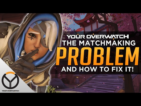 Overwatch: The Matchmaking Problem