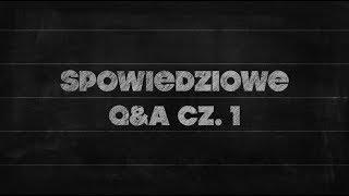 Elementarz [#14] Spowiedziowe Q&A, cz. 1
