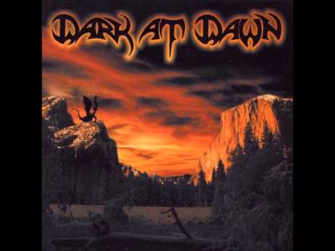 Dark At Dawn - Empty