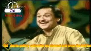 RAFTA RAFTA WOH Mery hasti wa saman ho ga(Mehdi Hassan)