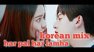 har pal har lamha main keyse sehta hoo full song | Korean Mix Famous Song 2019