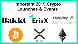 Crypto Market Predictions for 2019 - Important Launch Dates - Bull Run? Bitcoin, Ripple XRP & More