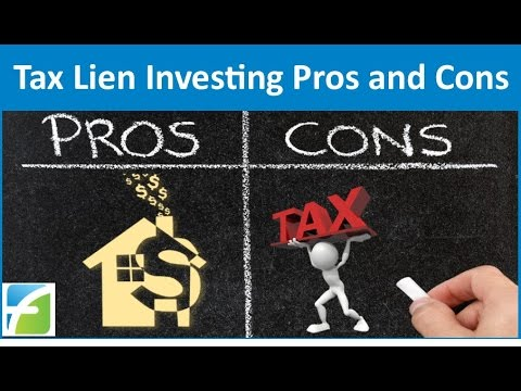 Tax Lien Investing Pros and Cons
