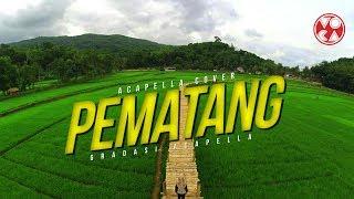 BIKIN KANGEN KAMPUNG!! | PEMATANG - Gradasi (Acapella Cover) By Vocafarabi