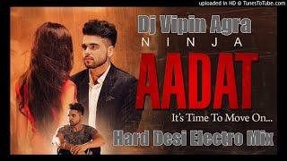 Dj Remix | AADAT - NINJA | PARMISH VERMA | MOST ROMANTIC VIRAL SONGS | 2019 Dj Songs