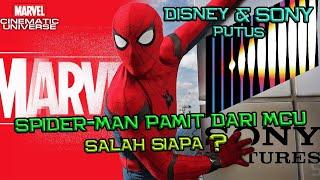 Sony & Marvel Putus | Spider-Man Pamit Dari Marvel Cinematic Universe | Siapa Yang Salah ?