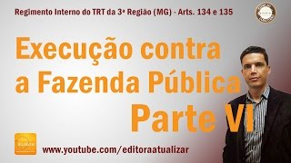 TRT MG (3ª Região) - Arts. 134 e 135 (Regimento Interno)
