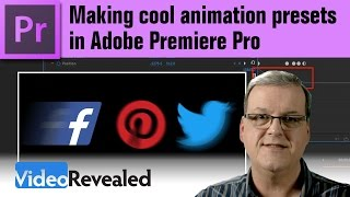 Making cool animation presets in Adobe Premiere Pro