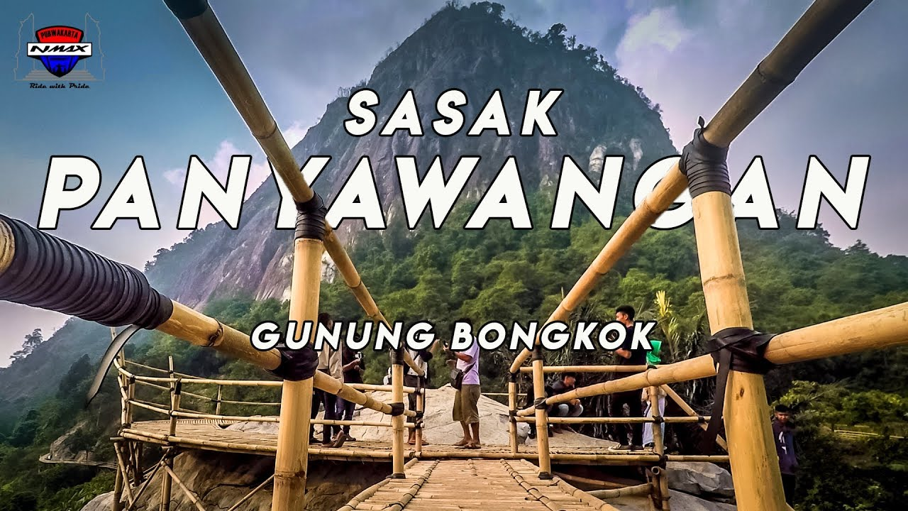 Sasak Panyawangan Gunung Bongkok Purwakarta Motovlog Nmax Youtube