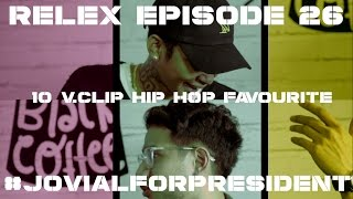 ReLex #26 - 10 Clip Hip Hop Favorit (w/ Jovial Da Lopez)